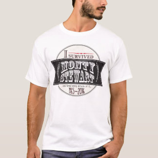 J'ai survécu à Monty Stewart… T-shirt