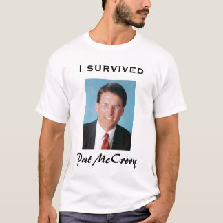 J'ai survécu à Pat McCrory T-shirt