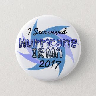 J'ai survécu au bouton d'IRMA 2017 d'ouragan Pin's