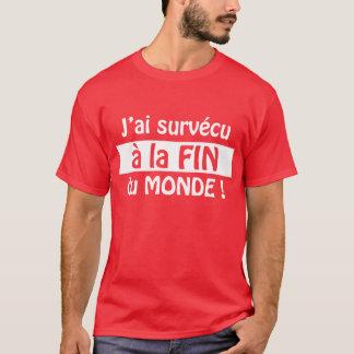 J'ai survécu ! t-shirt