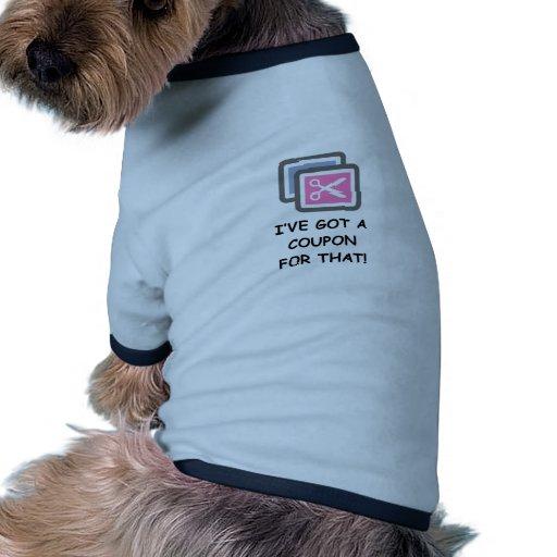 J'ai UN BON POUR CELA ! T-shirt Pour Toutou