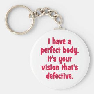 J'ai un corps parfait porte-clé rond