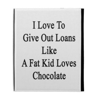 J'aime accorder des prêts comme un gros chocolat coques iPad