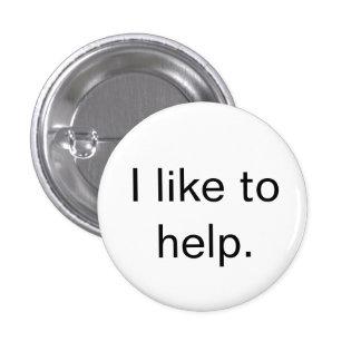 """J'aime aider."" bouton Badge"