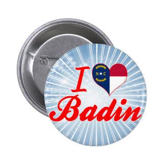 J'aime Badin, la Caroline du Nord Badge Avec Épingle