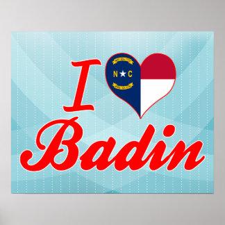 J'aime Badin, la Caroline du Nord Posters