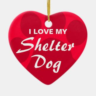 J'aime (coeur) mon chien d'abri ornement cœur en céramique