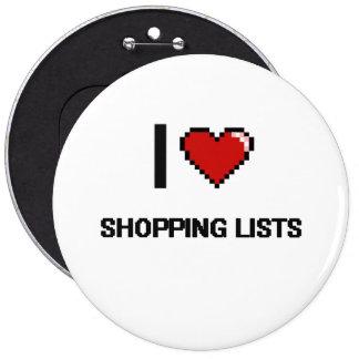 J'aime conception de Digitals de listes d'achats Badge Rond 15,2 Cm