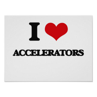 J'aime des accélérateurs poster