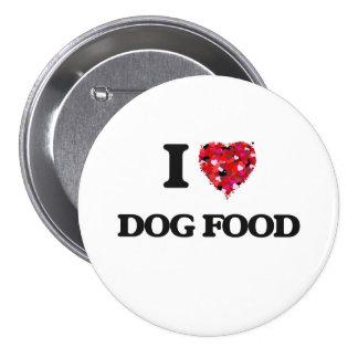 J'aime des aliments pour chiens badge rond 7,6 cm