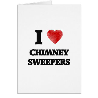 J'aime des balayeuses de cheminée (le coeur fait à carte de vœux