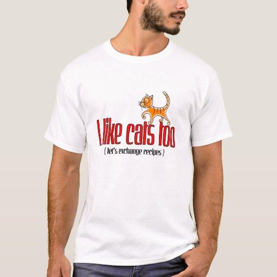 J'aime des chats aussi t-shirt