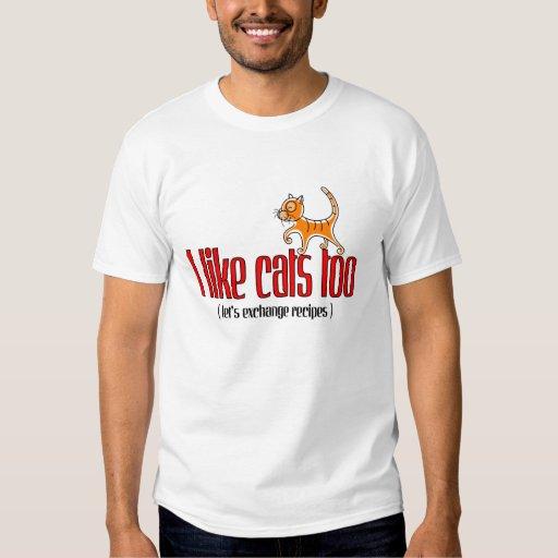 J'aime des chats aussi t-shirts
