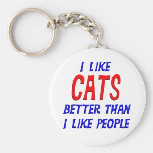 J'aime des chats meilleurs que j'aime des personne porte-clefs