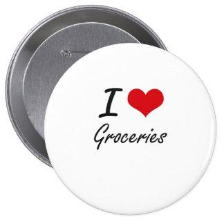 J'aime des épiceries badge rond 10 cm