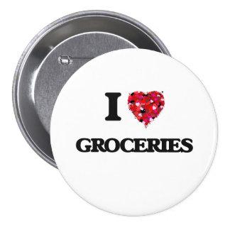 J'aime des épiceries badge rond 7,6 cm