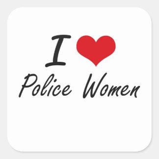 J'aime des femmes de police sticker carré