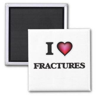 J'aime des fractures magnet carré