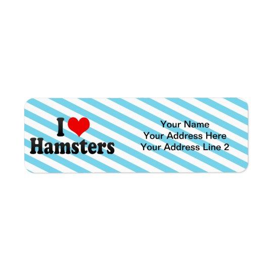 J'aime des hamsters étiquettes d'adresse retour
