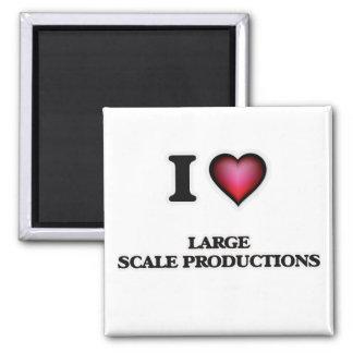 J'aime des productions de large échelle aimant