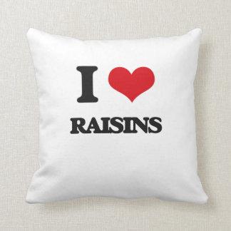 J'aime des raisins secs oreillers