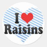 J'aime des raisins secs sticker rond