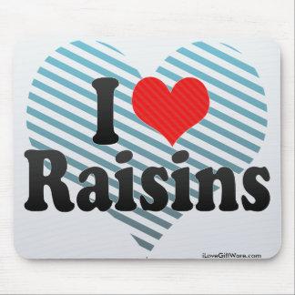 J'aime des raisins secs tapis de souris