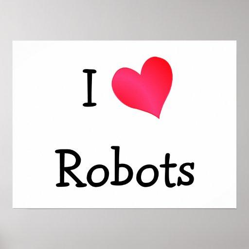 J'aime des robots posters