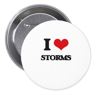 J'aime des tempêtes badge rond 7,6 cm