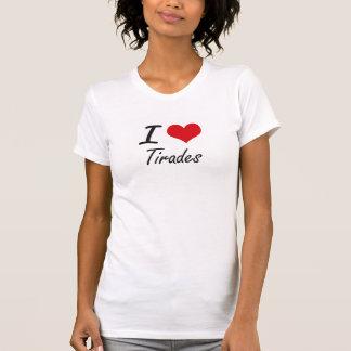 J'aime des tirades t-shirts