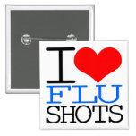 J'aime des vaccins contre la grippe badges avec agrafe