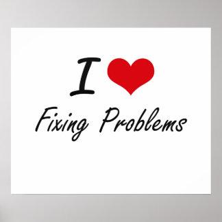 J'aime fixer des problèmes poster