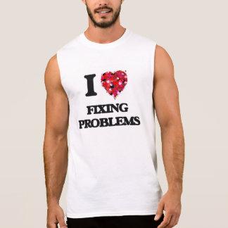 J'aime fixer des problèmes tee-shirt sans manches