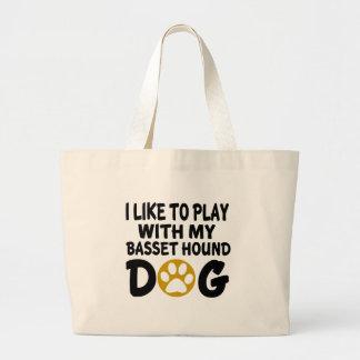 J'aime jouer avec mon chien de Basset Hound Grand Sac