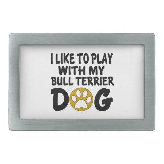 J'aime jouer avec mon chien de bull-terrier boucle de ceinture rectangulaire