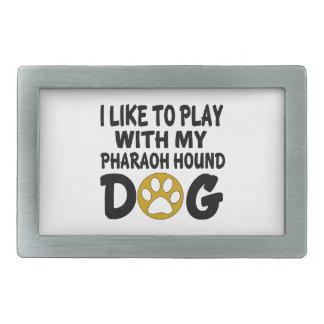 J'aime jouer avec mon chien de chasse de pharaon boucles de ceinture rectangulaires