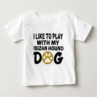 J'aime jouer avec mon chien de chasse d'Ibizan T-shirt Pour Bébé