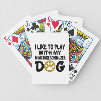 J'aime jouer avec mon chien de Schnauzer miniature Jeux De Cartes