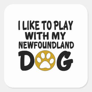J'aime jouer avec mon chien de Terre-Neuve Sticker Carré