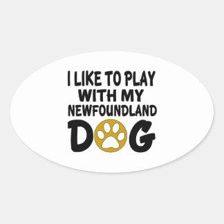 J'aime jouer avec mon chien de Terre-Neuve Sticker Ovale