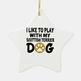 J'aime jouer avec mon chien écossais de Terrier Ornement Étoile En Céramique