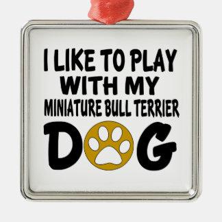 J'aime jouer avec mon chien miniature de ornement carré argenté