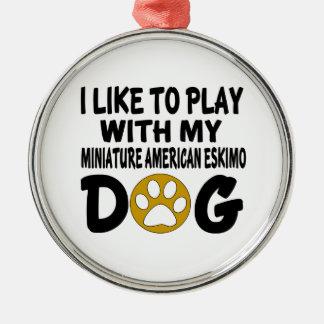 J'aime jouer avec mon Esquimau américain miniature Ornement Rond Argenté