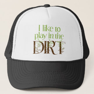 J'aime jouer dans le jardinage drôle de saleté casquette