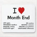 J'aime la fin du mois - fin du mois de coeur d'I Tapis De Souris