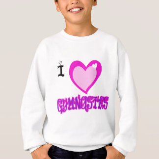J'aime la GYMNASTIQUE Sweatshirt