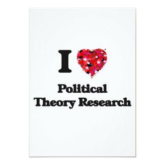 J'aime la recherche de théorie politique carton d'invitation  12,7 cm x 17,78 cm