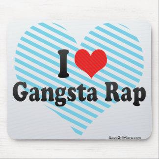 J'aime le coup sec et dur de Gangsta Tapis De Souris