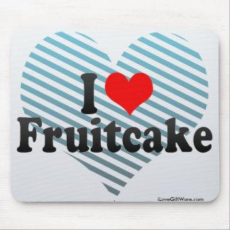 J'aime le gâteau de fruits secs tapis de souris