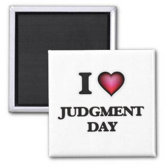 J'aime le Jour du jugement dernier Magnet Carré